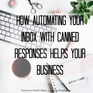 How Automating Your Inbox with Canned Responses Helps Your Business