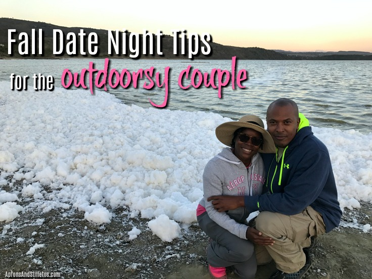 Fall Date Night tips for the outdoorsy couple