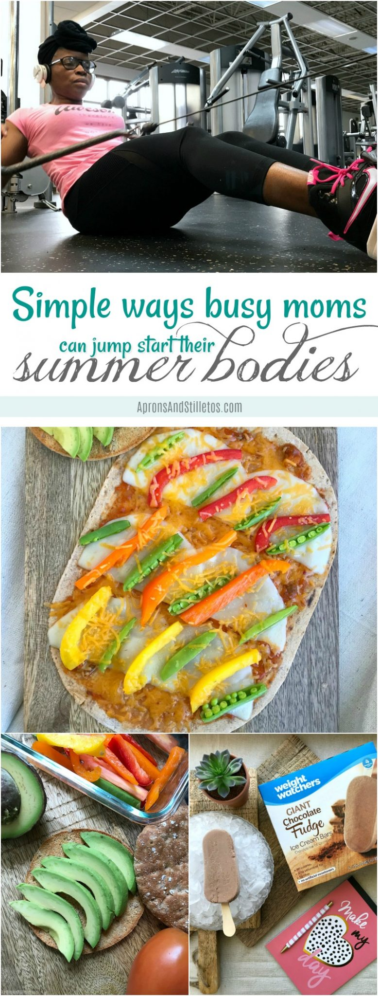 Simple Ways Busy Moms can jump start their Summer Bodies