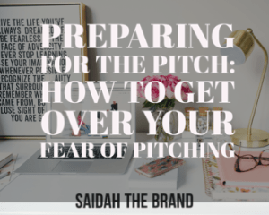 Preparing for the Pitch - How to Get Over Your Fear of Pitching