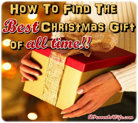 How to Find the Best Christmas Gift of All Time
