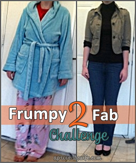 Frumpy2Fab Challenge: Convicted to Be Better | plus Before & After Pictures