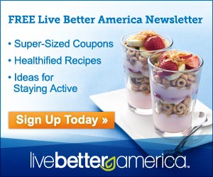 Free Live Better America Newsletter + $250 Savings In Coupons