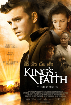 Movie Review: King's Faith in theaters April 26th, 2013