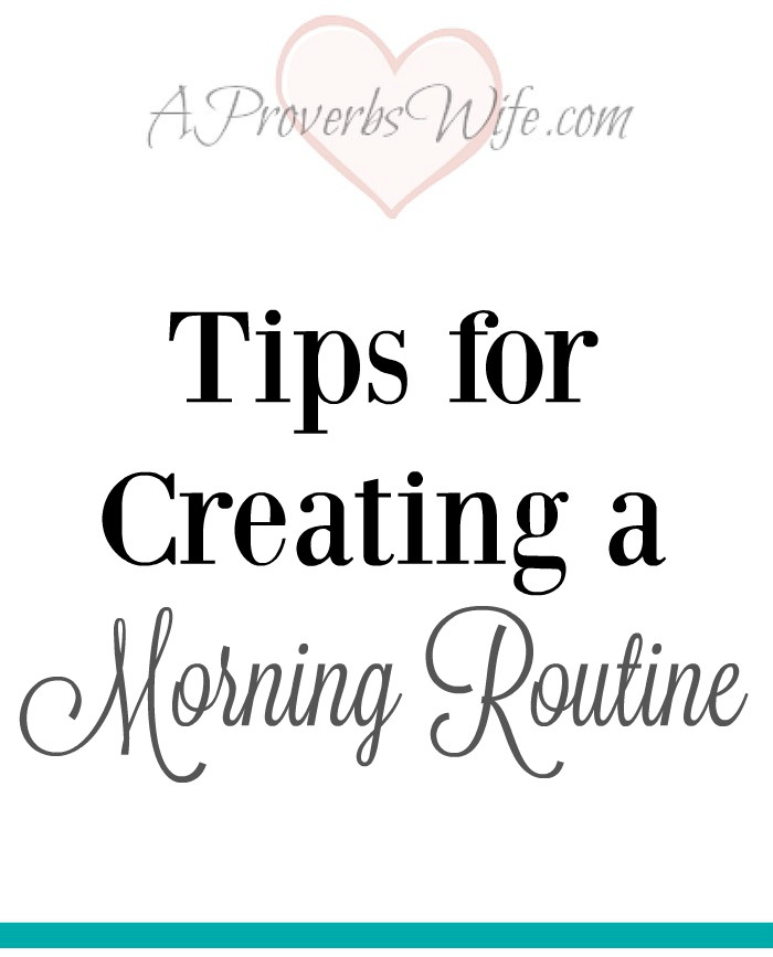 Tips for Creating a Morning Routine