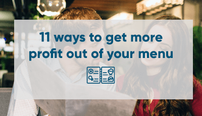 11 ways to get more profit out of your menu