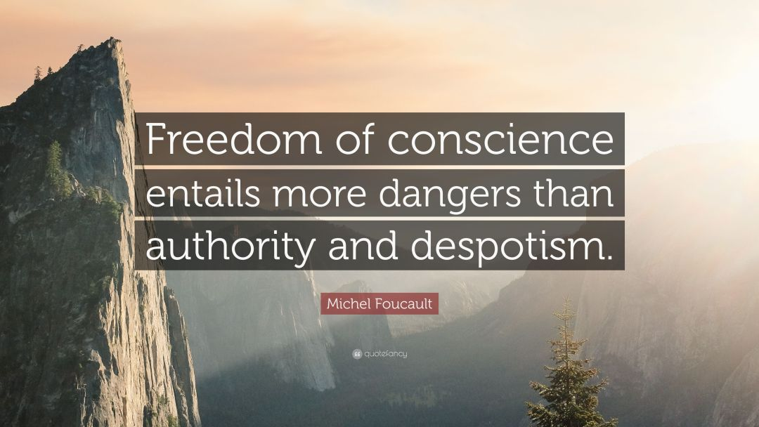 Michel Foucault assessing freedom of conscience in Madness and Civilization