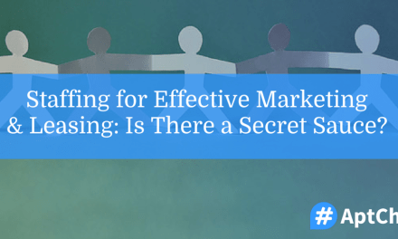 Staffing for Effective Marketing & Leasing: Is There a Secret Sauce?