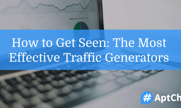 How to Get Seen: The Most Effective Traffic Generators