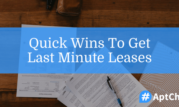 Quick Wins To Get Last Minute Leases