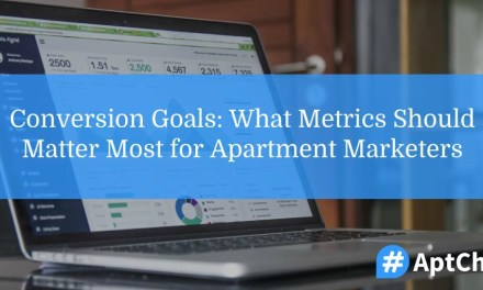 Conversion Goals: What Metrics Should Matter Most for Apartment Marketers