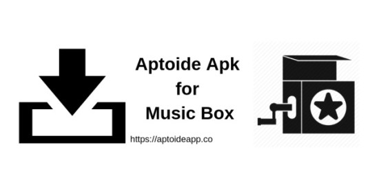 Aptoide Apk for Music Box