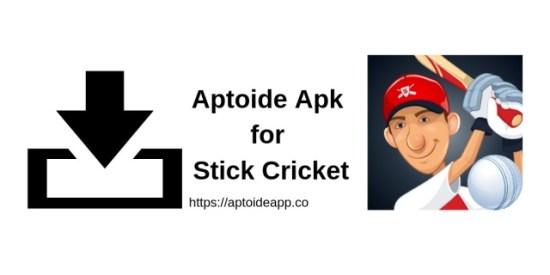 Aptoide Apk for Stick Cricket