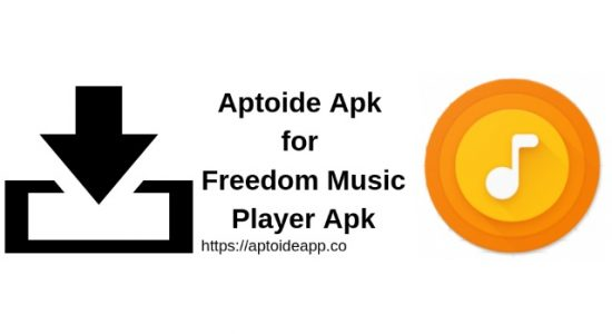 Aptoide Apk for Freedom Music Player Apk