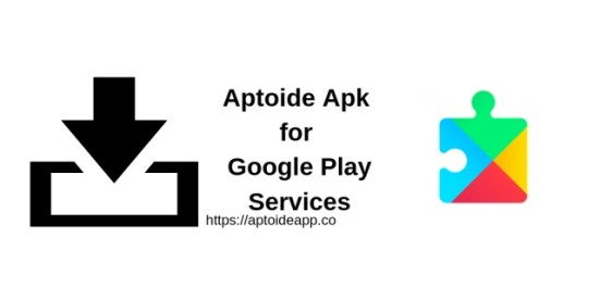 Aptoide Apk for Google Play Services
