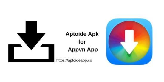 Aptoide Apk for Appvn App