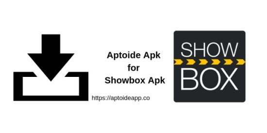 Aptoide Apk for Showbox Apk