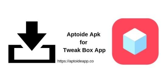 Aptoide Apk for Tweak Box App