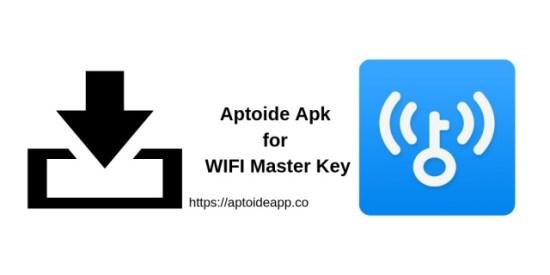 Aptoide Apk for WIFI Master Key