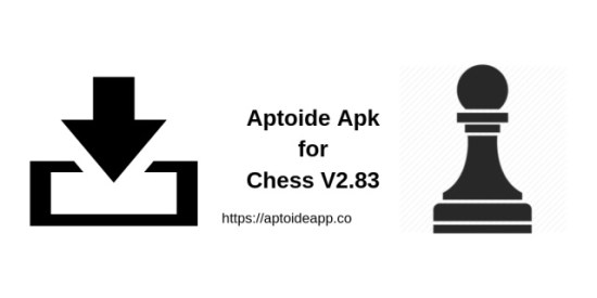 Aptoide Apk for Chess V2.83