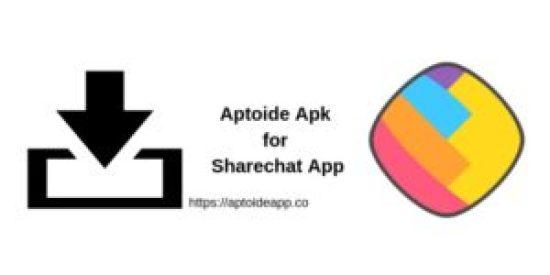 Aptoide Apk for Sharechat App