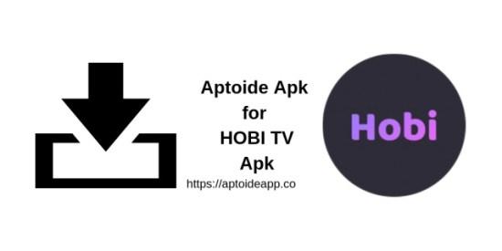 Aptoide Apk for HOBI TV Apk