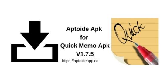 Aptoide Apk for Quick Memo Apk V1.7.5