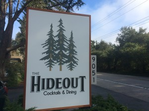 The Hideout in Aptos on Soquel Drive