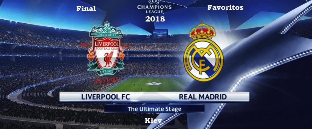 Favoritos para la final Champions 2018