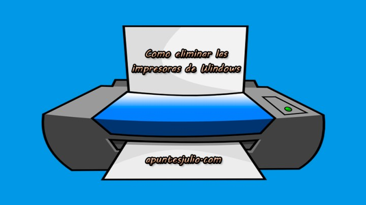 Como eliminar impresora de Windows