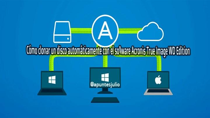 Cómo clonar un disco automáticamente con el software Acronis True Image WD Edition