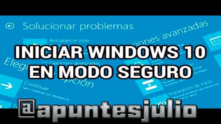 Acceder al modo seguro en Windows 10