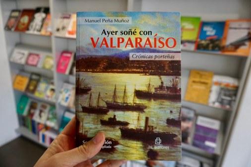 Ayer soñé con Valparaíso, Manuel Peña Muñoz