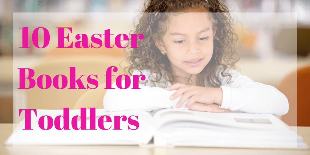 10 Easter Books for Toddlers