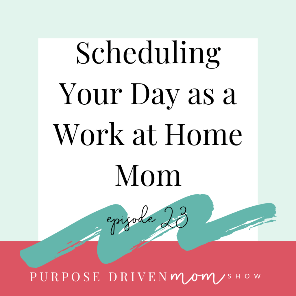 work-at-home-mom-schedule
