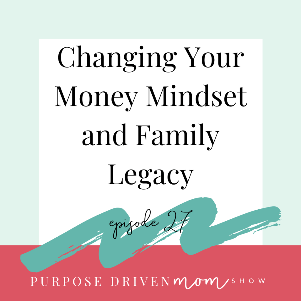 changing-your-money-mindset-and-family-legacy