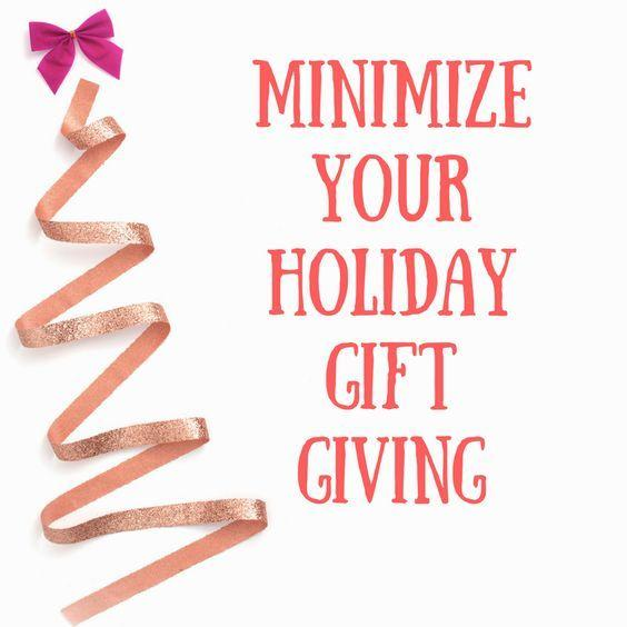 minimize holiday gifts