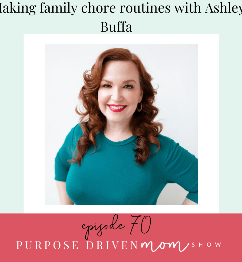 Making Family Chore Routines With Ashley Buffa