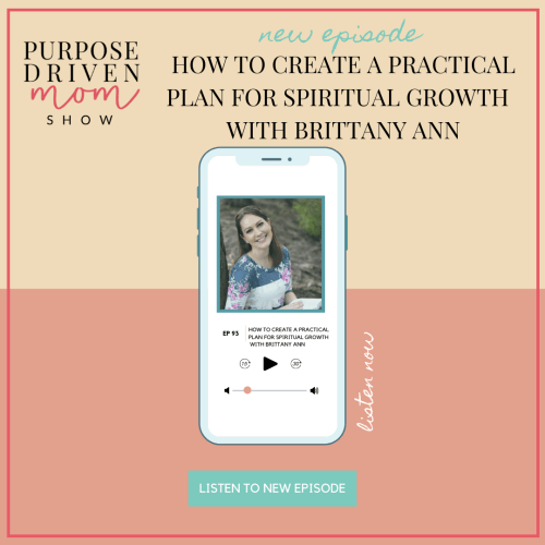How To Create A Practical Plan For Spiritual Growth With Brittany Ann