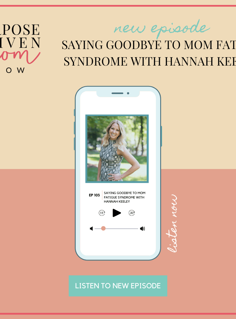Saying Goodbye to Mom Fatigue Syndrome with Hannah Keeley