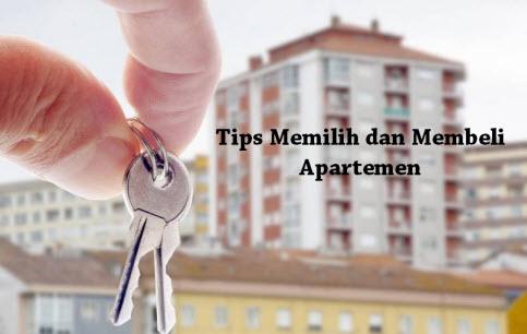 Tips Memilih dan Membeli Apartemen