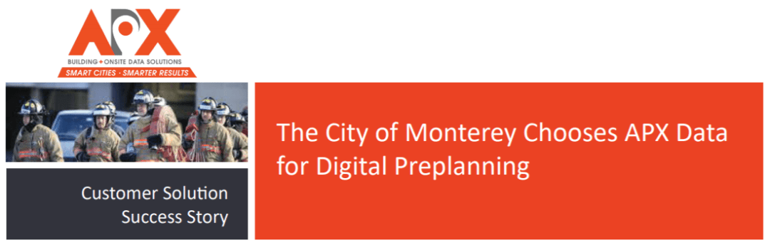 Monterey California chooses APX Data