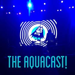 The Aquacast!