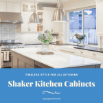 Shaker Kitchen Cabinets Timeless Style For All Kitchens