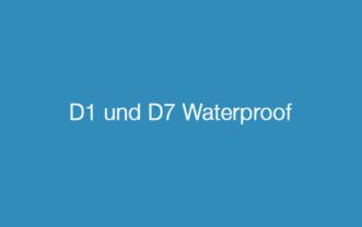 D1 und D7 Waterproof