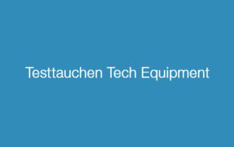 Testtauchen Tech Equipment