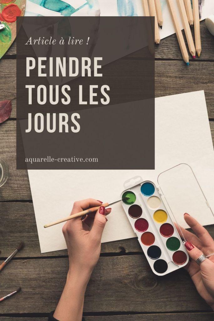 Article pour réussir à peindre tous les jours