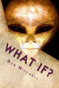 Bob Mitchell what_if_cover_for_kindle-200x300