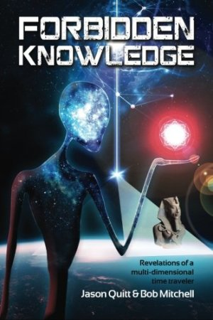 Forbidden Knowledge Jason Quitt Bob Mitchell book cover 51--x6yP+OL
