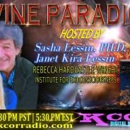 Rebecca Hardcastle Wright ~ 08/16/16 ~ Divine Paradigm ~ KCOR ~ Janet Kira & Dr. Sasha